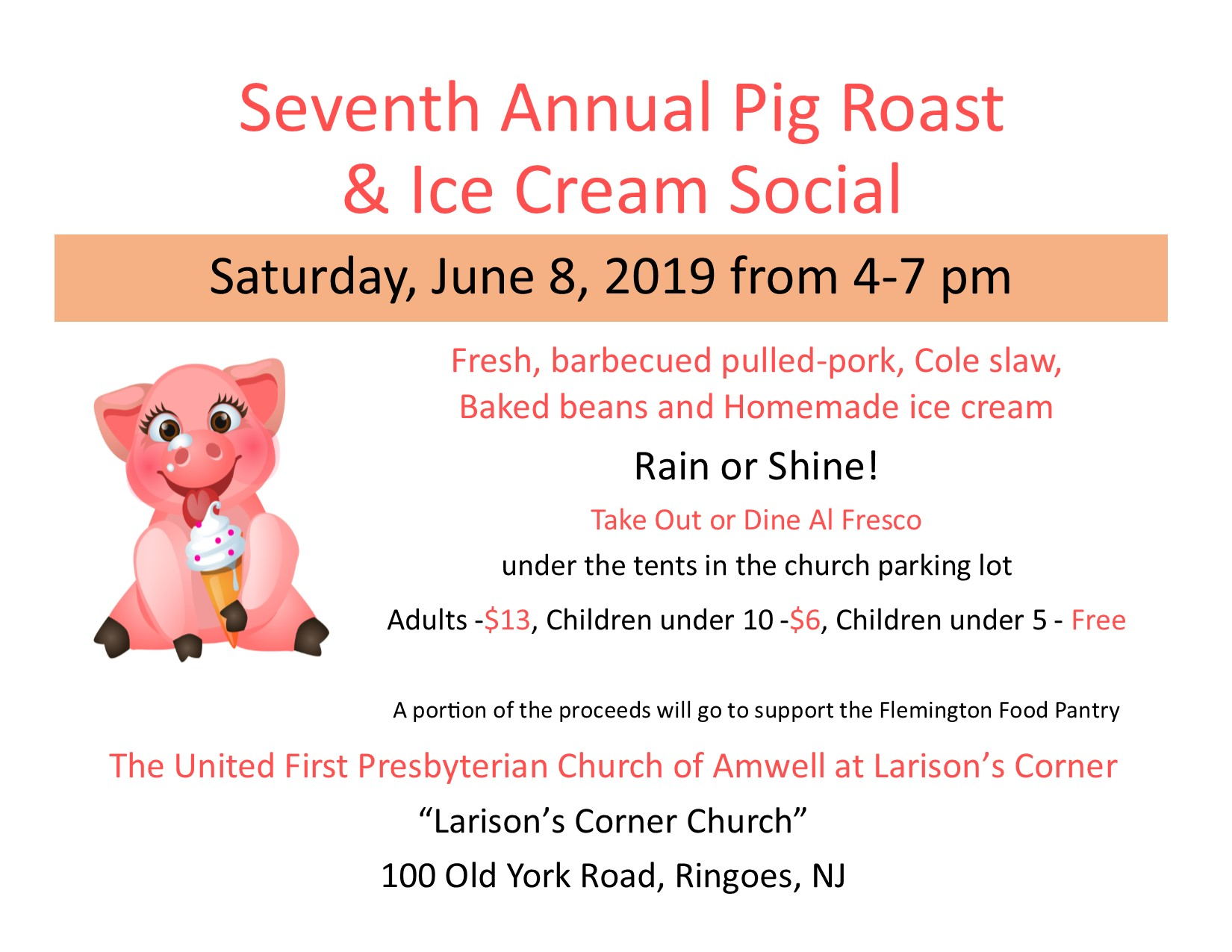 7th Annual Pig Roast and Ice Cream Social June 8 2019